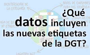¿Qué información incluyen las nuevas etiquetas de la DGT?