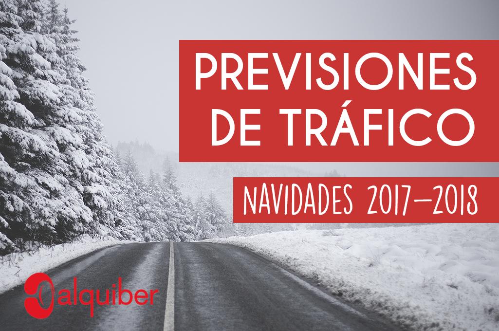 Previsiones de tráfico Navidad 2017 – 2018
