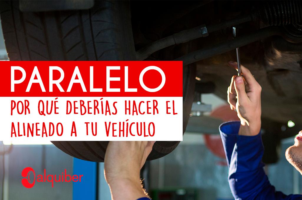 ¿Por qué es necesario el alineado o paralelo a tu vehículo?
