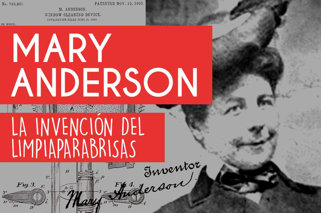 Mary Anderson: la invención del limpiaparabrisas
