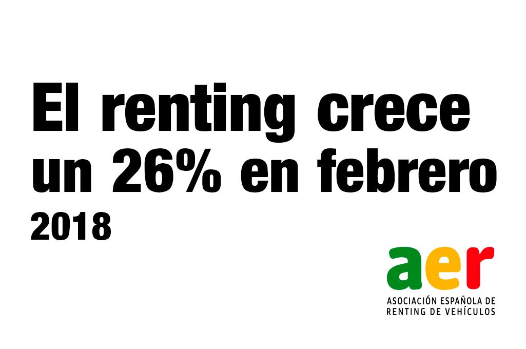 El renting crece un 26% en febrero de 2018