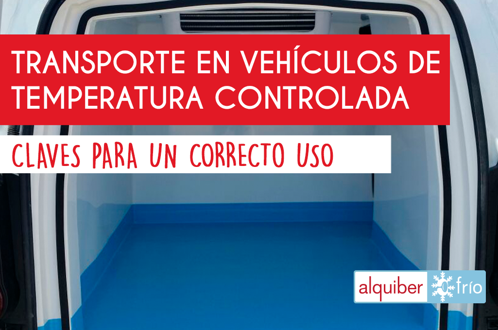 Transporte en vehículos de temperatura controlada