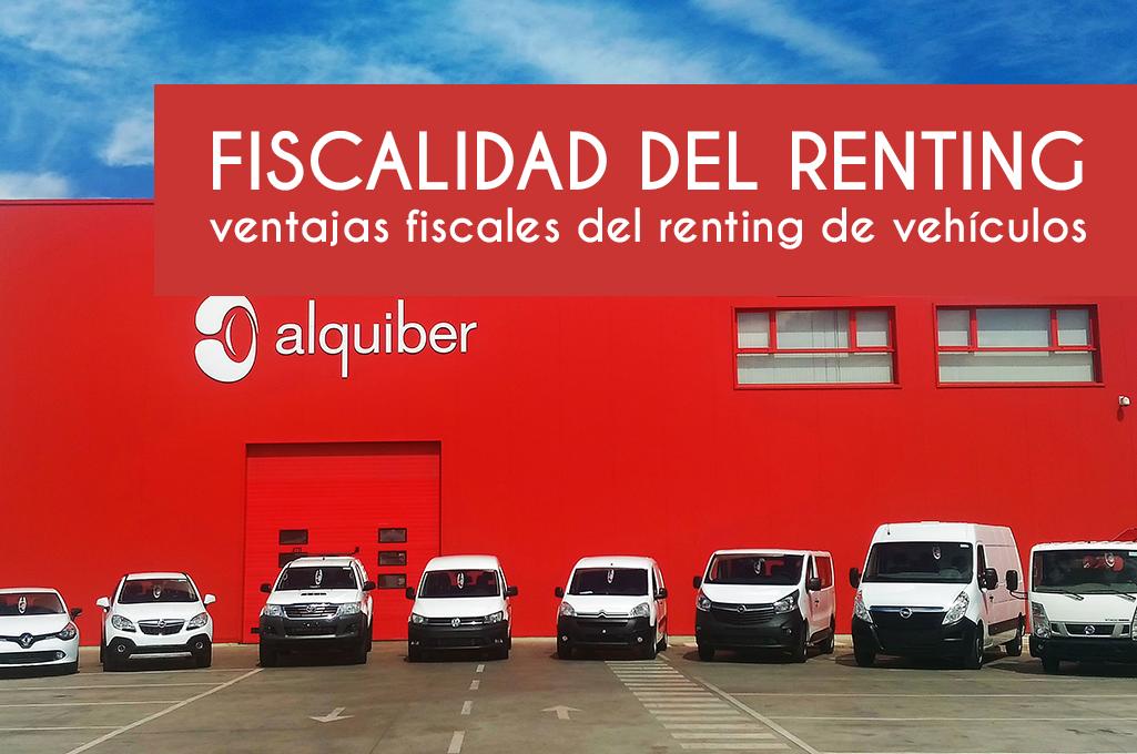 Fiscalidad del renting de vehículos