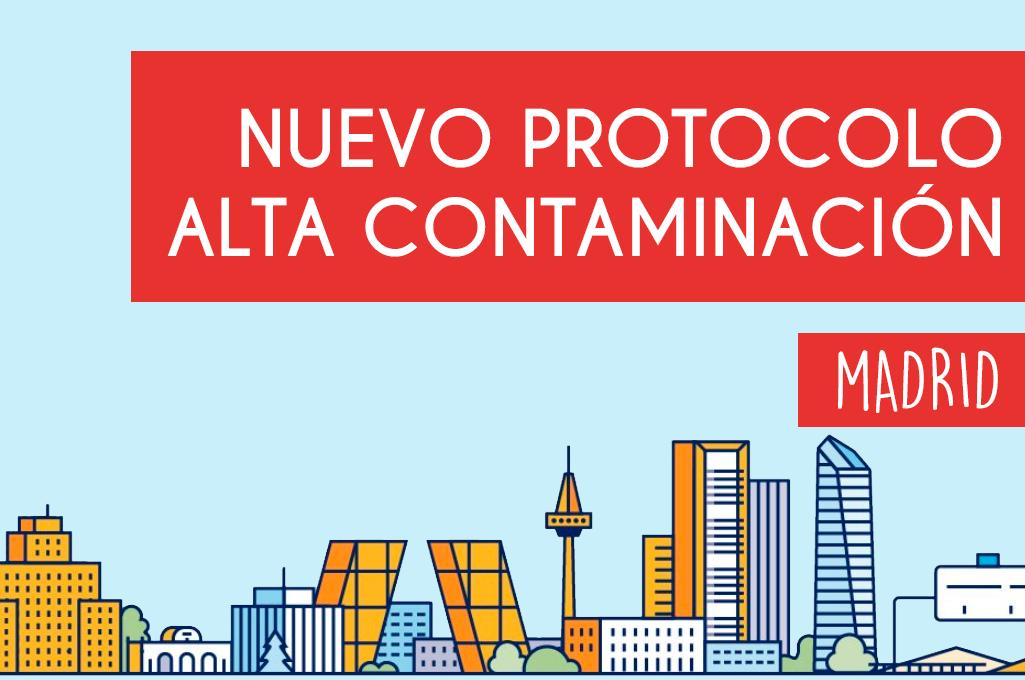 Nuevo protocolo por alta contaminación Madrid