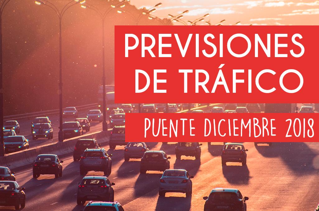 Previsiones de tráfico puente de diciembre 2018