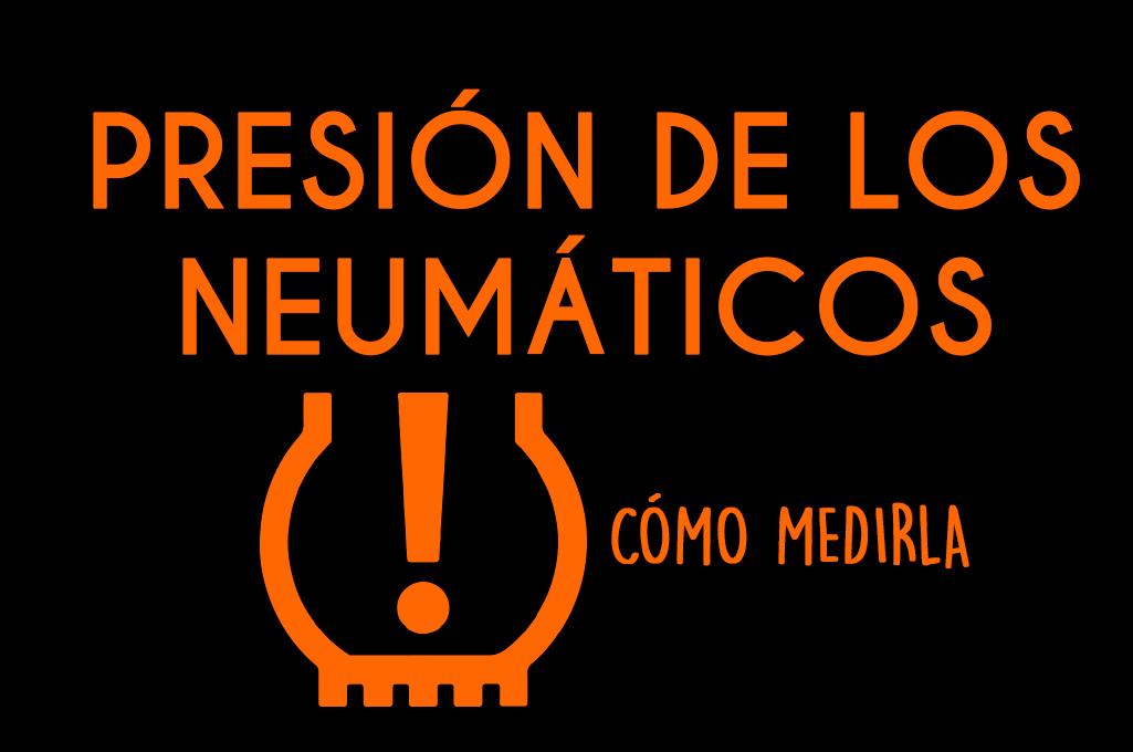 Medir presión neumáticos