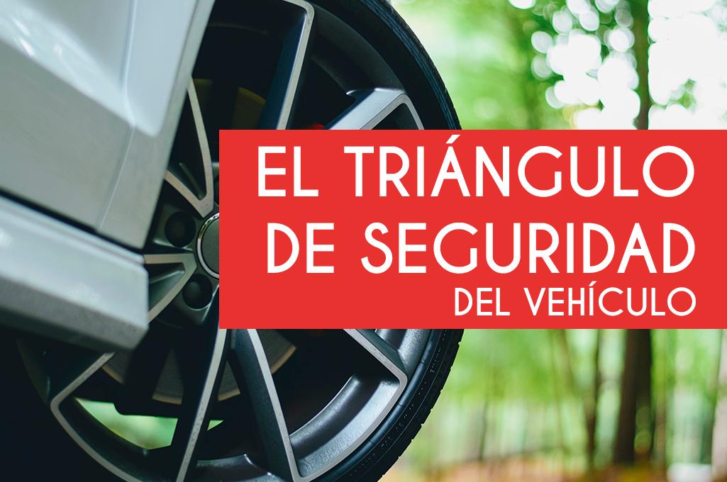 El triángulo de seguridad del vehículo