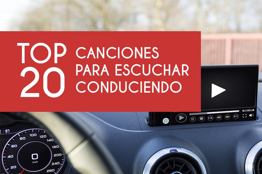 Top 20 canciones para conducir