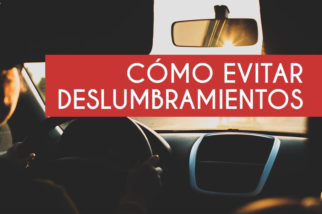 Evitar deslumbramientos al volante