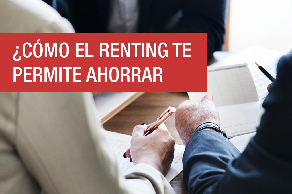 ¿Cómo el renting te permite ahorrar costes para tu empresa?