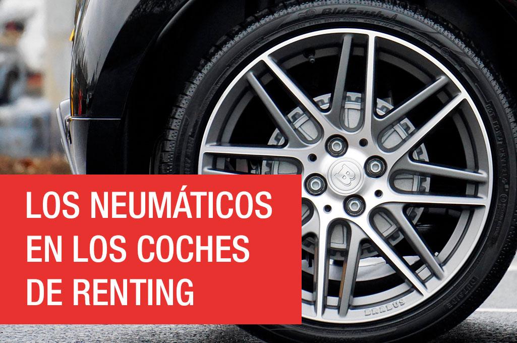 Los neumáticos en los coches de Renting Flexible