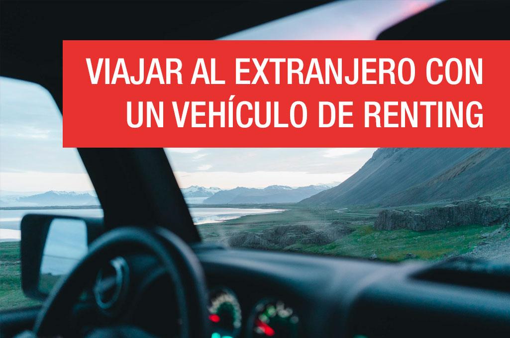 Viajar al extranjero con un vehículo de renting