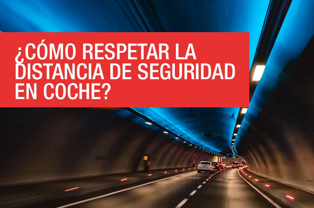 ¿Cómo respetar la distancia de seguridad en coche?
