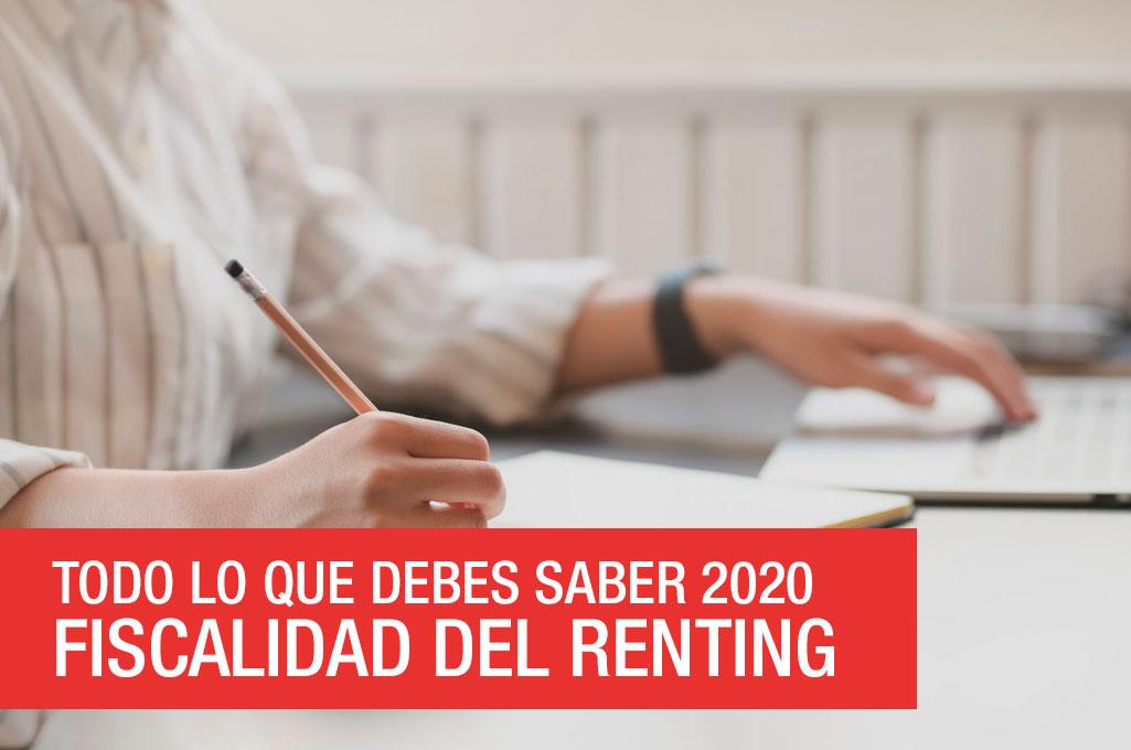 foto del artículo Fiscalidad del renting – Todo lo que debes saber 2020