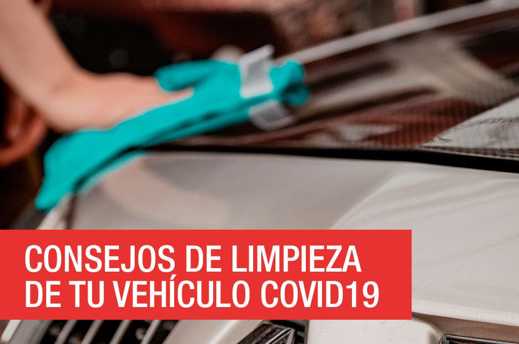 Consejos de limpieza de tu vehículo COVID19