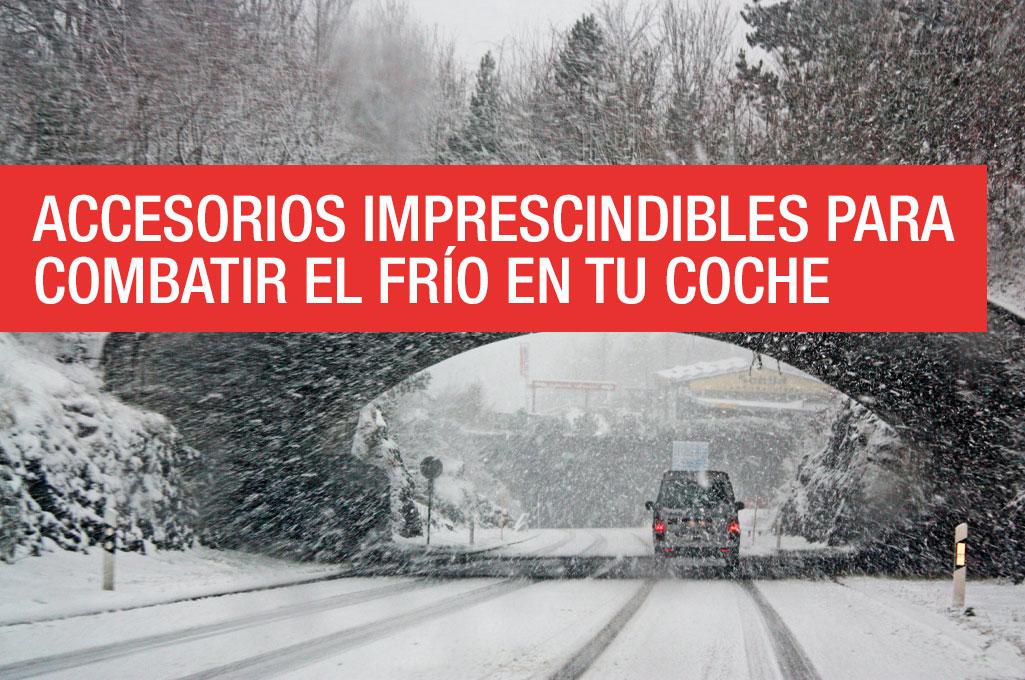 Accesorios imprescindibles para combatir el frío en tu coche