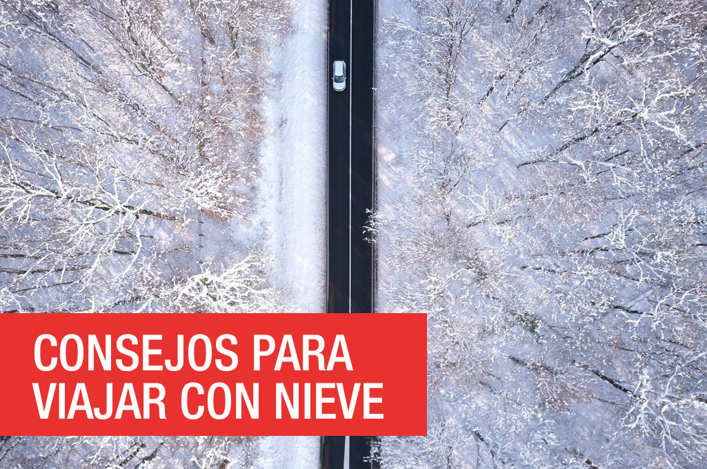 Consejos para viajar con nieve